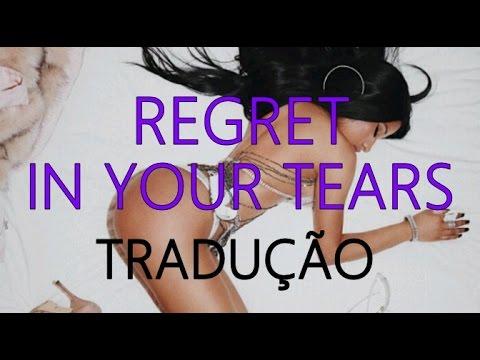 Nicki Minaj - Regret In Your Tears (Tradução/Português)