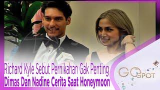 Download Video Richard Kyle Sebut Pernikahan Gak Penting??, Sstt Dimas Dan Nadine Cerita Saat Honeymoon - GOSPOT MP3 3GP MP4