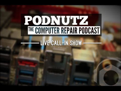 Podnutz - The Computer Repair Podcast #198 - Do You Need Business Customers?