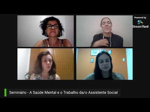 Seminário - A Saúde Mental e o Trabalho da/o Assistente Social