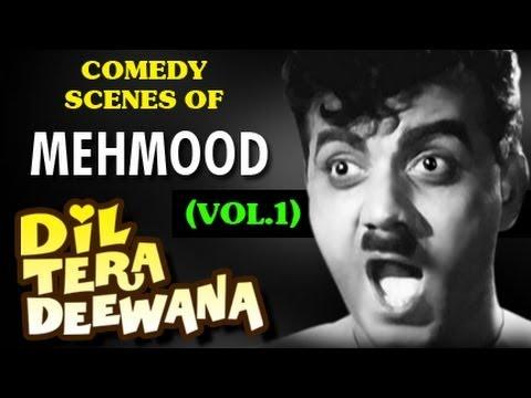 Comedy Scenes of Mehmood Dil Tera Deewana - Vol 1