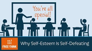 Download Video Why Self-Esteem Is Self-Defeating MP3 3GP MP4