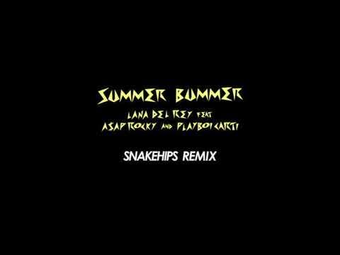 Lana Del Rey - Summer Bummer (Snakehips Remix) [feat. A$AP Rocky & Playboi Carti]