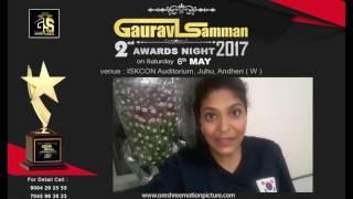 2nd Gaurav Samman Awards Night 6th may 2017 @ mumbai for more details visit on www.omshreemotionpicture.com.