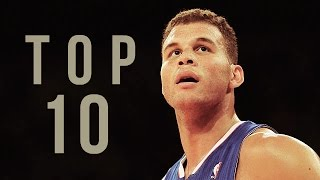 Top 10 Career Dunks: Blake Griffin