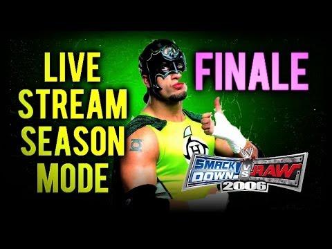 WWE Smackdown! vs RAW 2006: Season Mode LIVE! FINALE (WrestleMania Season)