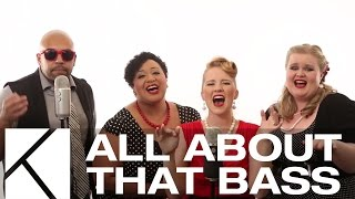 All About That Bass A Cappella Cover LIVE