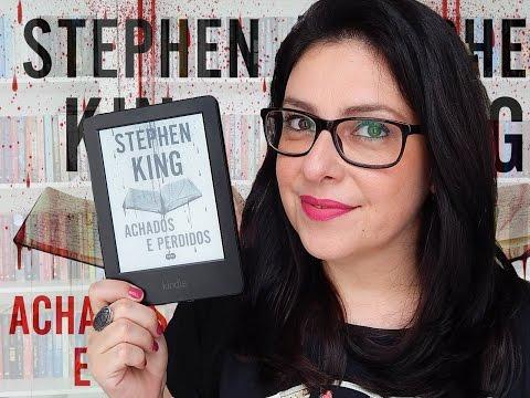 [Resenha] Achados e Perdidos - Stephen King (Trilogia Bill Hodges) | Ju Oliveira