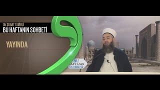 Cübbeli Ahmet Hocaefendi 05.02.2015 Ahmet Yesevi Derneği Sohbeti