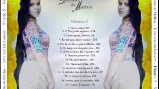 Dayane De Mattos - Hinário. 5 - Vol 03 - CD COMPLETO