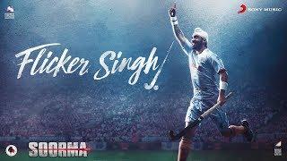 Video Flicker Singh – Soorma   Diljit Dosanjh   Daler Mehndi   Shankar Ehsaan Loy   Gulzar MP3, 3GP, MP4, WEBM, AVI, FLV September 2018