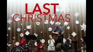 Last Christmas - WHAM! Cover by The Angel Family