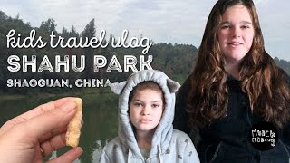 Shaoguan China  City pictures : kids travel vlog | Shahu Park Shaoguan China (EP48)