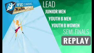 IFSC Youth World Championships - Arco 2019 - LEAD - Semi-Finals - Junior Men/Youth B Men/Youth Women by International Federation of Sport Climbing