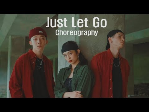 Chris Brown & Joyner Lucas   Just Let Go  -  Choreography