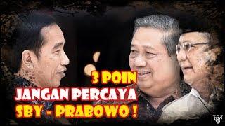 Video 3 Poin Tak Bisa Dipercaya dari Prabowo dan SBY MP3, 3GP, MP4, WEBM, AVI, FLV September 2018