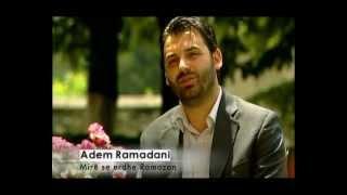 Mir Se Erdhe Ramazan - Adem Ramadani