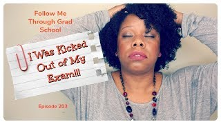 I Was Kicked Out of My Exam! - Follow Me Through Grad School Episode 203