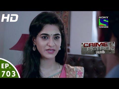 Crime Patrol - क्राइम पेट्रोल सतर्क - Hamsafar-2 - Episode 703 - 28th August, 2016 (видео)