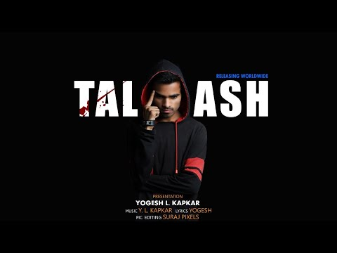 TALASH  II OFFICIAL TEASER OF RAP SONG BY YOGI KAPKAR II PROJECT BY - DREAM CREATIONS MUSIC CO.