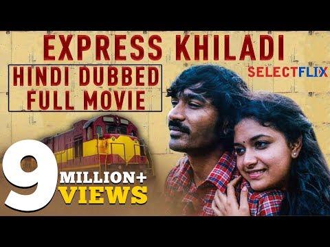Express Khiladi (Thodari) - Hindi Dubbed Full Movie   Dhanush, Keerthy Suresh