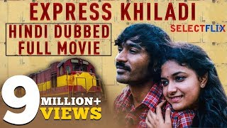 Express Khiladi  Thodari    Hindi Dubbed Full Movie   Dhanush  Keerthy Suresh