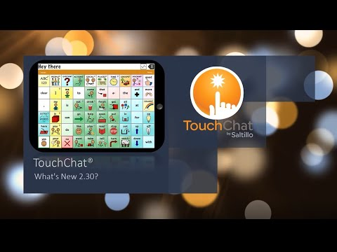 Thumbnail image for video titled 'TouchChat: What's New 2.30'