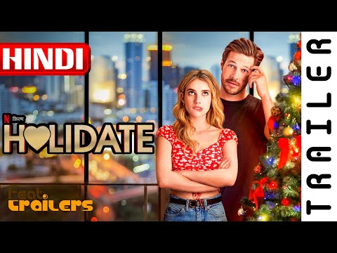 Holidate (2020) Netflix Official Hindi Trailer #1 | FeatTrailers