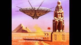 Video Cosmic Eden - Anunnaki & Anunnaki In Exile Compilation