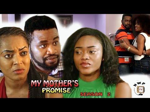My Mother's Promise Season 2 - 2017 Latest Nigerian Nollywood Movie