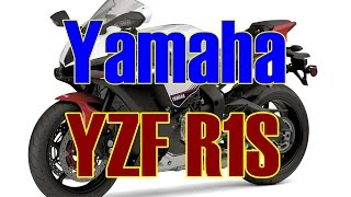 8. The New Yamaha YZF R1S