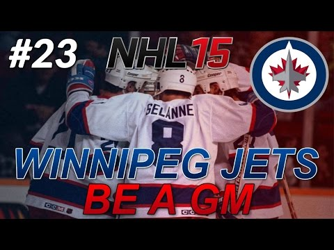 "NHL 15: Legend GM Mode: Winnipeg Jets #23 "" Round 2 VS Colorado """