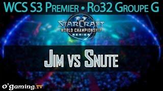 Jim vs Snute - WCS S3 Premier League - Ro32 - Groupe G