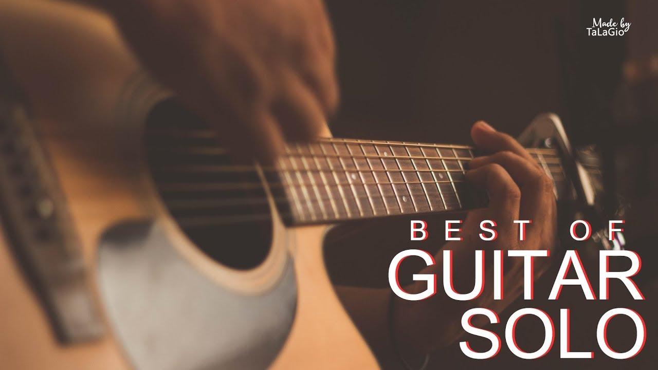 ACOUSTIC 2018 | NHỮNG BẢN GUITAR SOLO HAY NHẤT | GUITAR MUSIC