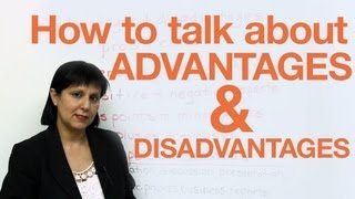 Discussing Advantages and Disadvantages, Speaking English