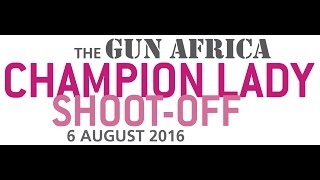 Touws River South Africa  city pictures gallery : The Gun Africa 2016 Champion Lady Shoot-Off event held on 6th August 2016