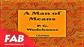 A Man of Means Full Audiobook by P. G. WODEHOUSE by Humorous Fiction, Short Stories