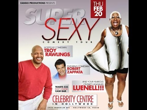 The Super Sexy Comedy Tour - Tonight 2-20-2014 in Hollywood