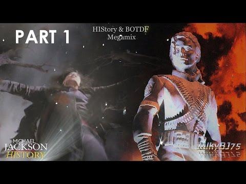 Michael Jackson - HIStory & BOTDF Megamix - Part 1