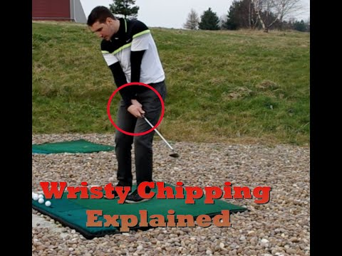 Wristy Golf Chipping Explained!!