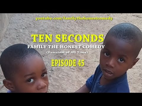 TEN SECONDS (Family The Honest Comedy)(Episode 45)