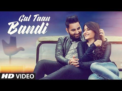 GAL TAAN BANDI Video Song | HONEY SARKAR | LATEST