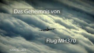 Video Das Geheimnis von Flug MH370   Doku MP3, 3GP, MP4, WEBM, AVI, FLV September 2018