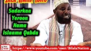 Sadarkaa Yeroon Nama Islaama Qabdu By Shek Amiin Ibro