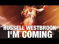 Russell Westbrook Career Mix - I'm Coming