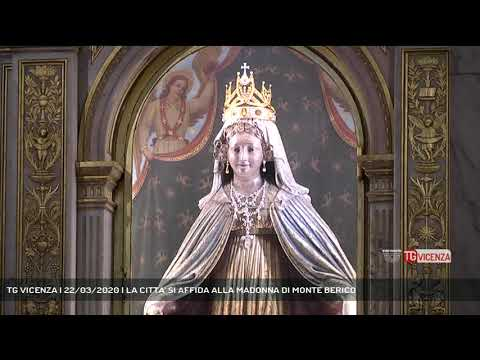 TG VICENZA | 22/03/2020 | LA CITTA' SI AFFIDA ALLA MADONNA DI MONTE BERICO