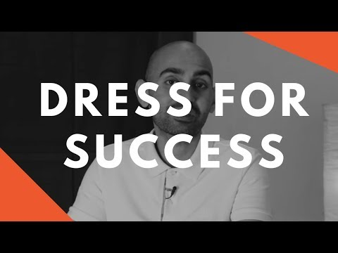 Why You Should (Always) Dress For Success