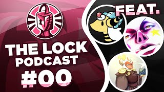 The Lock Podcast #00 - Pilot Episode by PokeaimMD