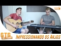 Gustavo Mioto - Impressionando os anjos (#SeuPedido)