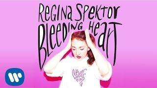 """Regina Spektor - """"Bleeding Heart"""" [Official Audio]"""